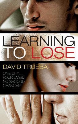 Learning to Lose - Trueba, David