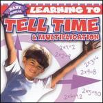 Learning to Tell Time and Multiplication