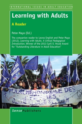 Learning with Adults: A Reader - Mayo, Peter (Editor)