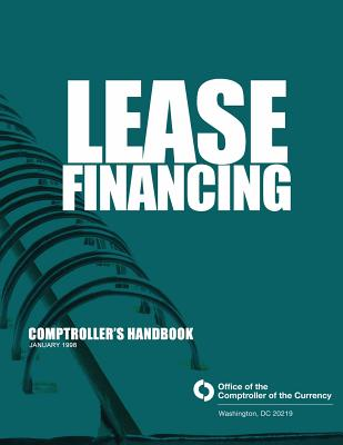Lease Financing: Comptroller's Handbook January 1998 - Comptroller of the Currency Administrato