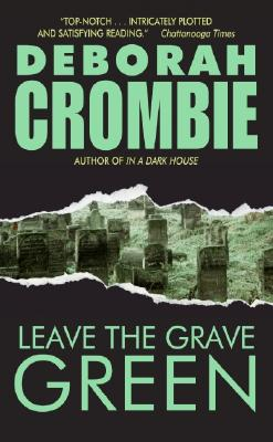Leave the Grave Green - Crombie, Deborah