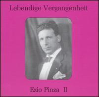 Lebendige Vergangenheit: Ezio Pinza, Vol. 2 - Anna Maria Turchetti (vocals); Aristodemo Giorgini (vocals); Elisabeth Rethberg (vocals); Ezio Pinza (bass);...