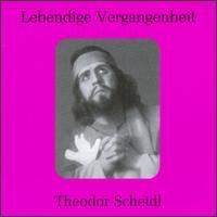 Lebendige Vergangenheit: Theodor Scheidl - Elisabeth Ohms (vocals); Hedwig von Debicka (vocals); Wiener Schrammel-Quartett