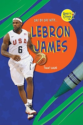 Lebron James - Gagne, Tammy