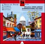 L'Ecole de Paris: Tansman, Harsanyi, Martinu
