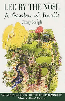 Led by the Nose: A Garden of Smells - Joseph, Jenny