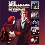Lee Brilleaux: Rock ?n? Roll Gentleman
