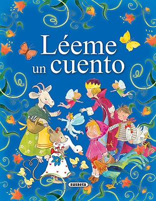 Leeme Un Cuento - Ruiz, Celia, and Campos, Pilar (Illustrator)
