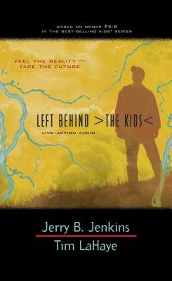 Left Behind: The Kids Live-Action Audio 2 - Jenkins, Jerry B, and LaHaye, Tim, Dr.