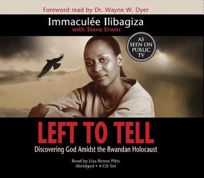 Left to Tell: Discovering God Amidst the Rwandan Holocaust - Ilibagiza, Immaculee