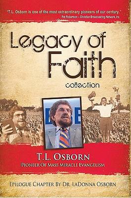 Legacy of Faith Collection - Osborn, T L