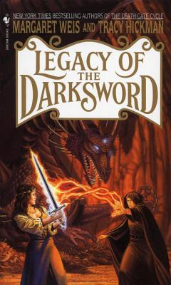 Legacy of the Darksword - Weis, Margaret, and Hickman, Tracy
