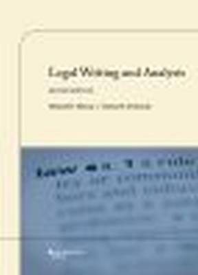 Legal Writing and Analysis - Murray, Michael D., and DeSanctis, Christy H.