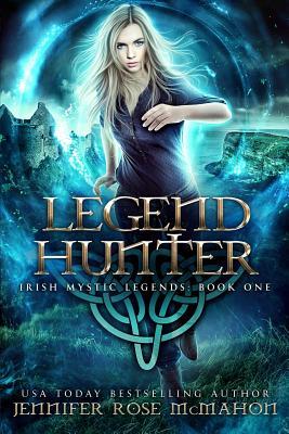 Legend Hunter - McMahon, Jennifer Rose