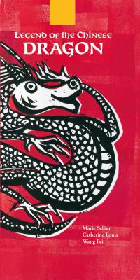 Legend of the Chinese Dragon - Sellier, Marie