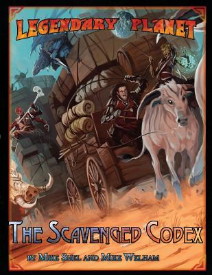 Legendary Planet: The Scavenged Codex - Games, Legendary, and Shel, Mike, and Welham, Mike