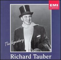 Legendary Richard Tauber - Jarmila Novotná (soprano); Kunstler Theater Orchestra (soprano); Lotte Lehmann (soprano); Richard Tauber (tenor);...