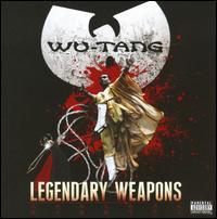 Legendary Weapons - Wu-Tang Clan