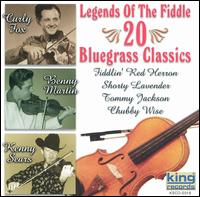 Legends of the Fiddle: 20 Bluegrass Favorites - Various Artists