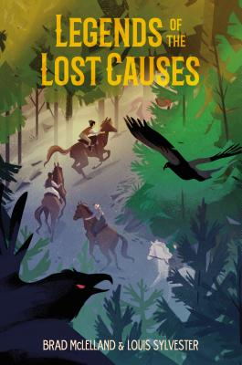 Legends of the Lost Causes - McLelland, Brad, and Sylvester, Louis