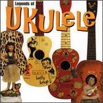 Legends of Ukulele