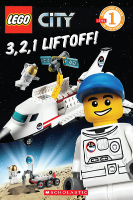 Lego City: 3, 2, 1 Liftoff! - Sander, Sonia, and Artifact Group (Illustrator)