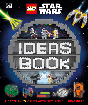 Lego Star Wars Ideas Book: More Than 200 Games, Activities, and Building Ideas - DK, and Dowsett, Elizabeth, and Dolan, Hannah