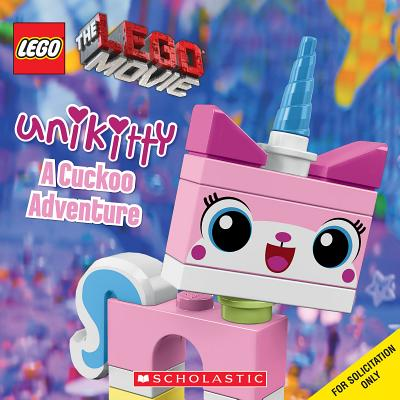 Lego the Lego Movie: Unikitty: A Cuckoo Adventure - Brooke, Samantha