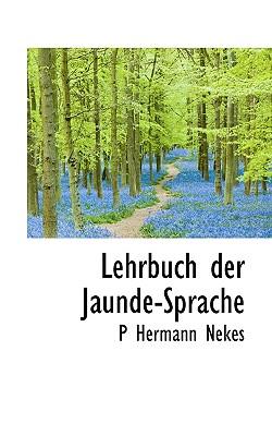 Lehrbuch Der Jaunde-Sprache - Nekes, P Hermann
