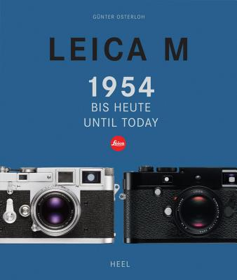 Leica M: From 1954 Until Today - Osterloh, Gunter
