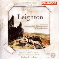 Leighton: Symphony No. 2 (Sinfonia mistica); Te Deum laudamus - Gareth Rhys-Davies (baritone); Sarah Fox (soprano); BBC National Chorus of Wales (choir, chorus);...