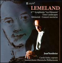 Lemeland: 6ème Symphonie 'Les Eléments' - Carole Farley (soprano); Ensemble Instrumental de Grenoble; Sabine Chefson (harp)