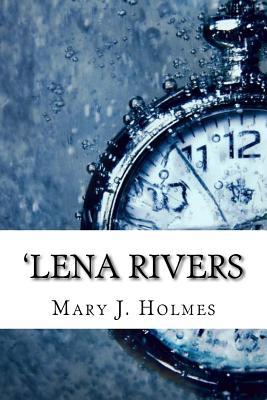 'Lena Rivers - J Holmes, Mary