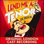 Lend Me a Tenor: The Musical