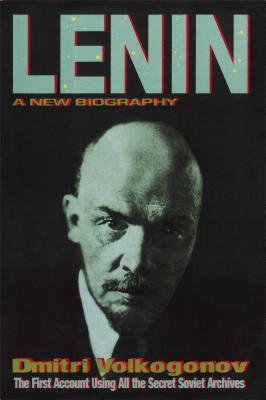 Lenin: A New Biography - Volkogonov, Dmitri