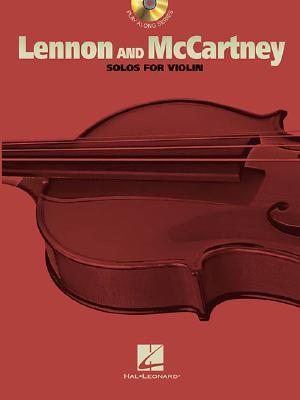 Lennon and McCartney: For Violin - McCartney, Paul (Composer), and Lennon, John (Composer), and Beatles, The