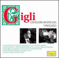 Leoncavallo: I Pagliacci - Arnaldo Borghi (vocals); Beniamino Gigli (vocals); Gino Bechi (vocals); Giulietta Simionato (vocals);...