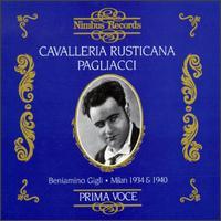 Leoncavallo: Pagliacci/Mascagni: Cavalleria Rustivana - Beniamino Gigli (tenor); Gino Bechi (baritone); Giulietta Simionato (cavaquinho); Giuseppe Nessi (tenor);...