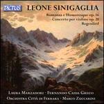 Leone Sinigaglia: Romanza e Humoresque Op. 16; Concerto per violino Op. 20; Regenlied