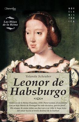 Leonor de Habsburgo - Scheuber, Yolanda