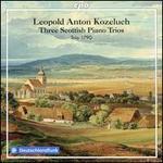 Leopold Anton Kozeluch: Three Scottish Piano Trios