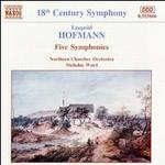 Leopold Hofmann: Five Symphonies