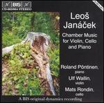 Leos Jan�cek: Chamber music for violin, cello & piano