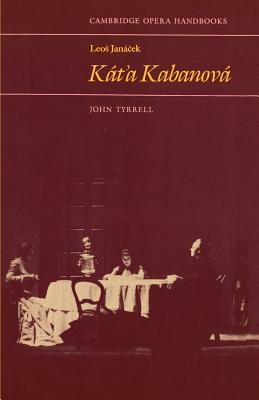 Leos Janacek: Kat'a Kabanova - Tyrrell, John (Editor)