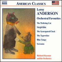 Leroy Anderson: Orchestral Favourites - Leroy Anderson