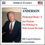 Leroy Anderson: Orchestral Music, Vol. 2