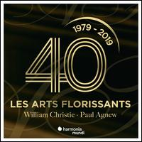 Les Arts Florissants 40 ans - Agnès Mellon (soprano); Antoine Sicot (bass); Arlette Steyer (soprano); Benoit Thivel (alto);...