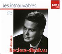 Les Introuvables de Dietrich Fischer-Dieskau - Aurèle Nicolet (flute); Dietrich Fischer-Dieskau (baritone); Edith Picht-Axenfeld (piano); Gerald Moore (piano);...