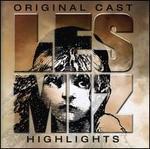 Les Misérables [Original London Cast] [Highlights] - Original London Cast