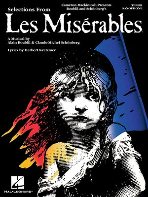Les Miserables: Instrumental Solos for Tenor Sax - Boublil, Alain (Composer)